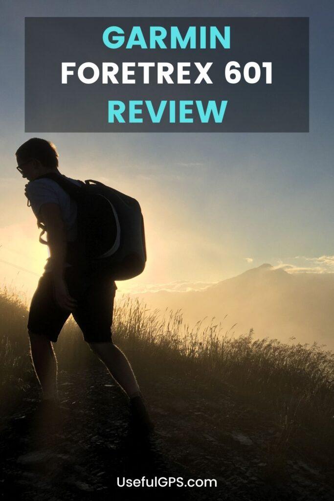 Garmin Foretrex 601 Review