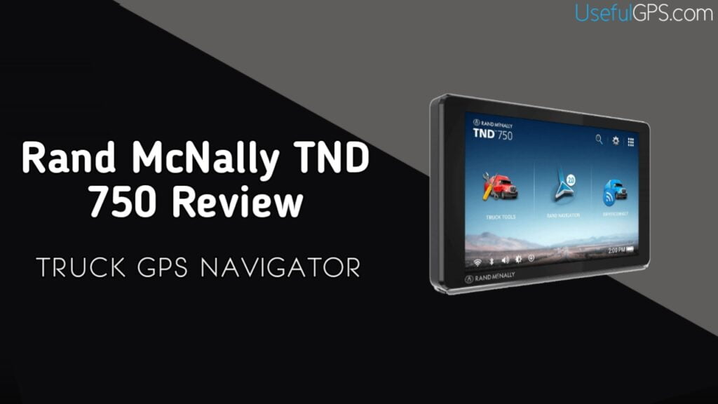 Rand McNally TND 750 Buyer Guide