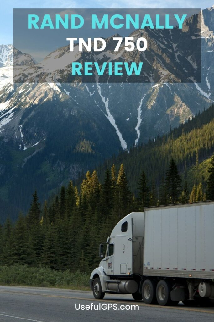 Rand McNally TND 750 Review