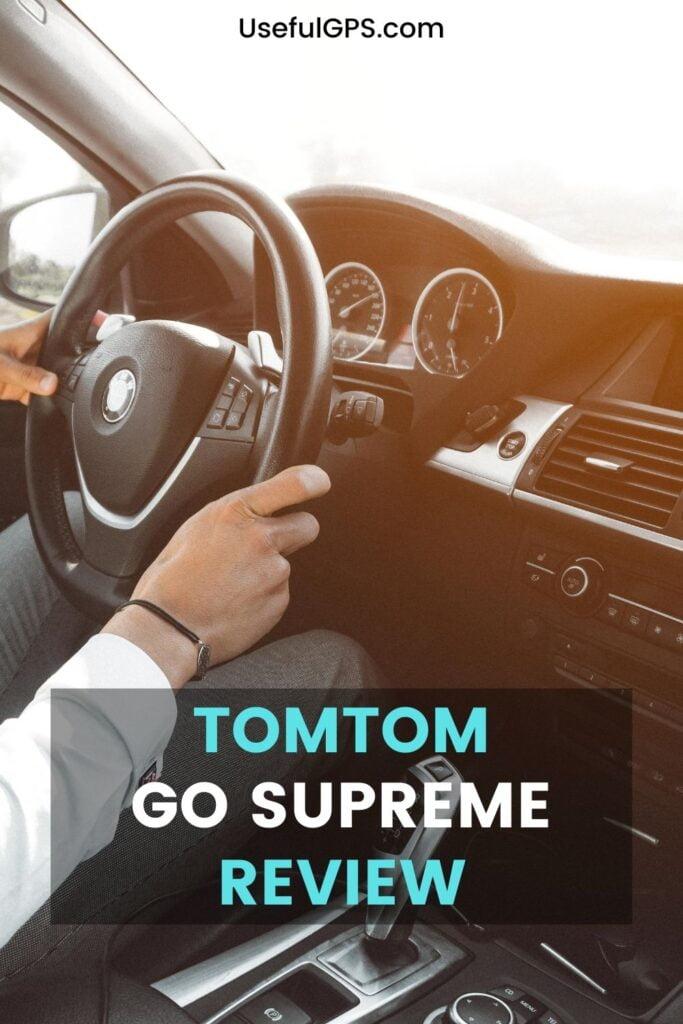 TomTom GO Supreme Reviews